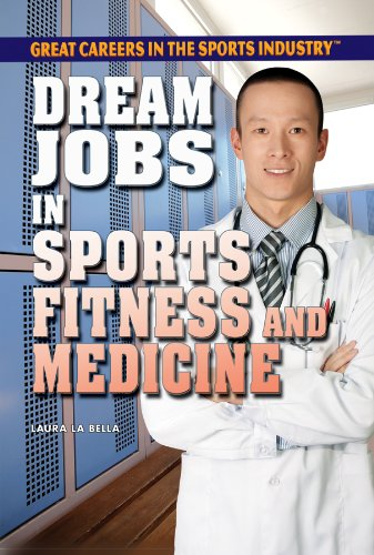 9781448869022: Dream Jobs in Sports Fitness and Medicine (Great Careers in the Sports Industry)
