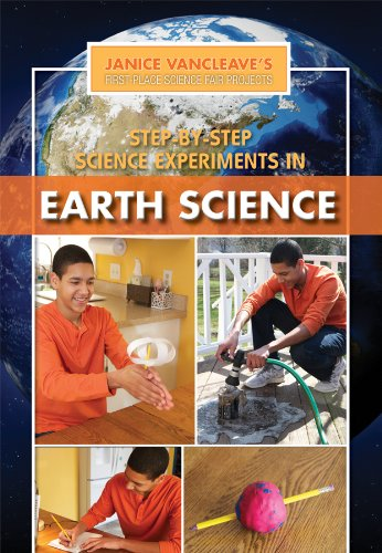 9781448869831: Step-by-Step Science Experiments in Earth Science (Janice Vancleave's First-Place Science Fair Projects)