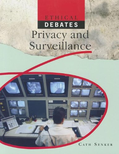 9781448870110: Privacy and Surveillance (Ethical Debates (Paper))