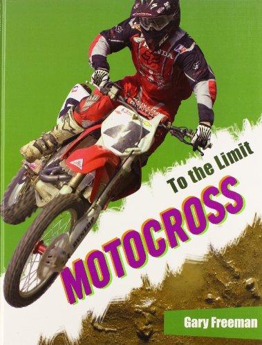 Motocross (To the Limit): Gary Freeman