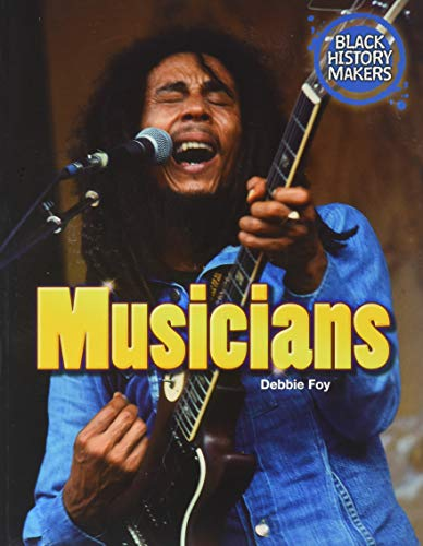 Musicians (Black History Makers): Foy, Debbie