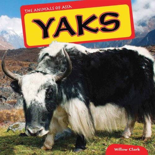 9781448874156: Yaks (The Animals of Asia)