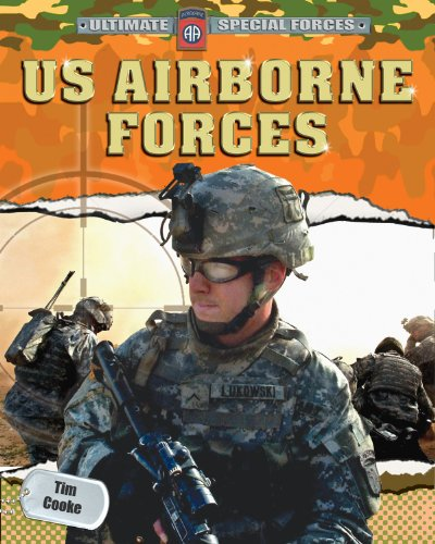 US Airborne Forces (Ultimate Special Forces): Cooke, Tim