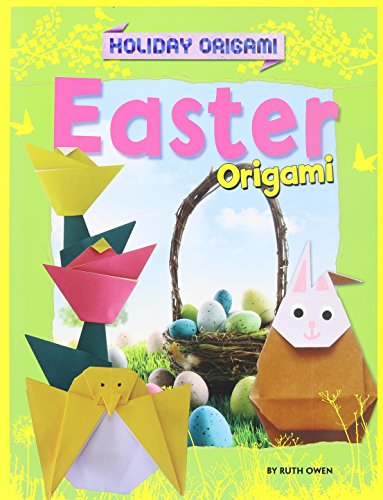 Easter Origami (Holiday Origami (Powerkids)): Ruth Owen