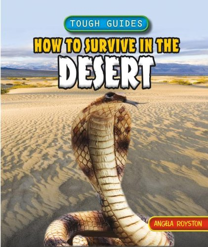 9781448879328: How to Survive in the Desert (Tough Guides)