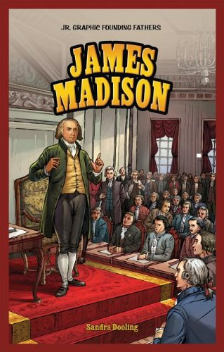 9781448879922: James Madison (Jr. Graphic Founding Fathers)