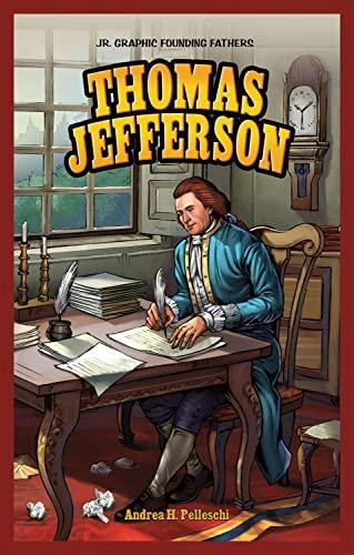 9781448879946: Thomas Jefferson (Jr. Graphic Founding Fathers)