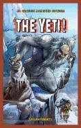 9781448880058: The Yeti! (JR. Graphic Monster Stories)