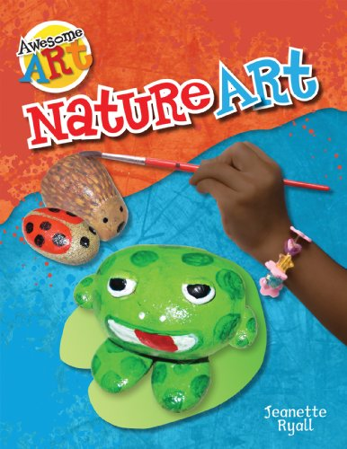 Nature Art (Awesome Art (Hardcover)): Jeanette Ryall