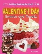 9781448881277: Valentine's Day Sweets and Treats (Holiday Cooking for Kids!)