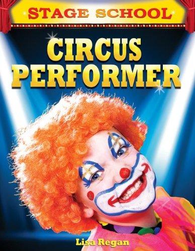 Circus Performer (Paperback): MS Lisa Regan