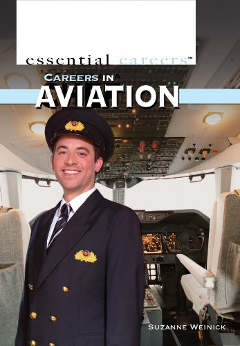 Careers in Aviation (Essential Careers): Weinick, Suzanne