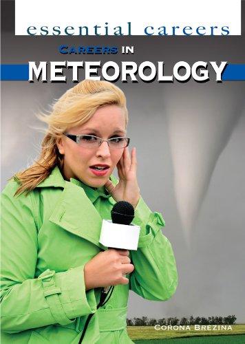 Careers in Meteorology (Essential Careers): Brezina, Corona