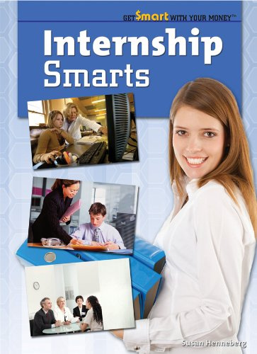Internship Smarts (Library Binding): Susan Henneberg