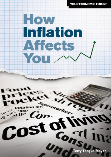 How Inflation Affects You (Your Economic Future): Terry Teague Meyer