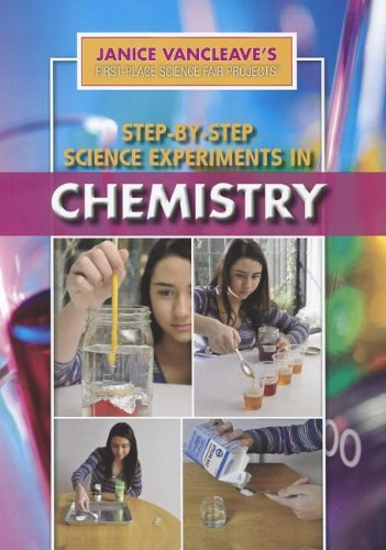 9781448884650: Step-By-Step Science Experiments in Chemistry (Janice VanCleave's First-Place Science Fair Projects)