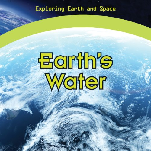 9781448885688: Earth's Water (Exploring Earth and Space)