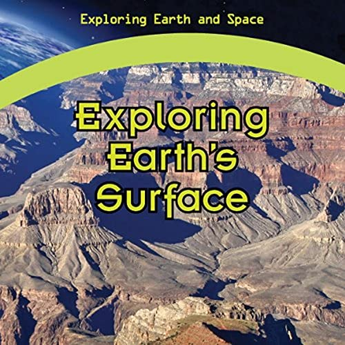 Exploring Earth's Surface (Exploring Earth and Space): Granger, Ronald