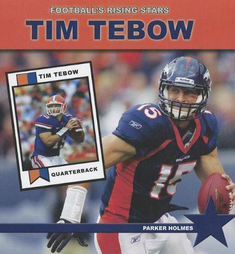 Tim Tebow (Football's Rising Stars): Holmes, Parker