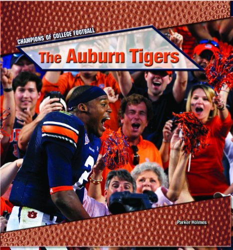 9781448891979: The Auburn Tigers (Champions of College Football (Powerkids))