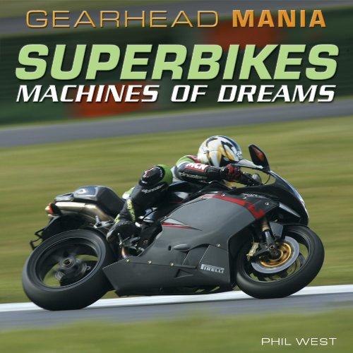 Superbikes: Machines of Dreams: Phil West