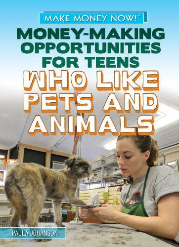 9781448893843: Money-Making Opportunities for Teens Who Like Pets and Animals (Make Money Now!)