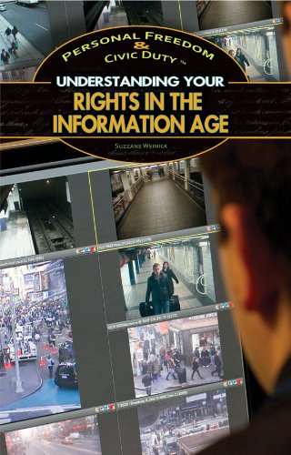 9781448894604: Understanding Your Rights in the Information Age (Personal Freedom & Civic Duty)
