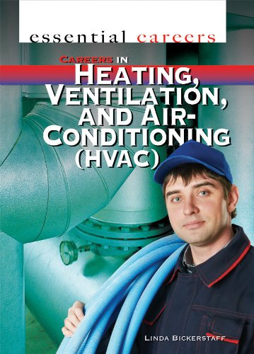 Careers in Heating, Ventilation, and Air Conditioning (Hvac) (Essential Careers): Bickerstaff, ...