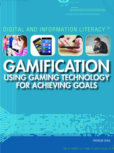 9781448895120: Gamification: Using Gaming Technology for Achieving Goals (Digital and Information Literacy)