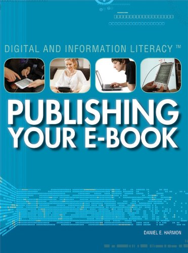 9781448895137: Publishing Your E-Book (Digital and Information Literacy)
