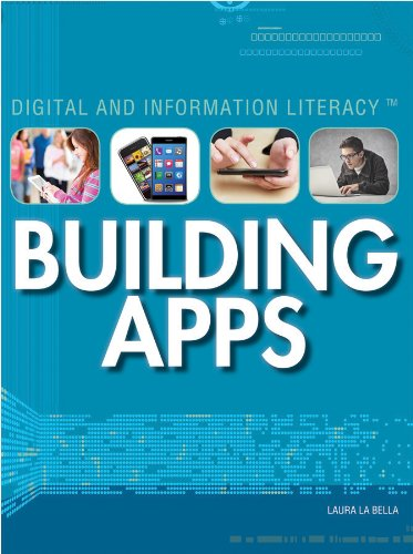 9781448895151: Building Apps (Digital and Information Literacy)