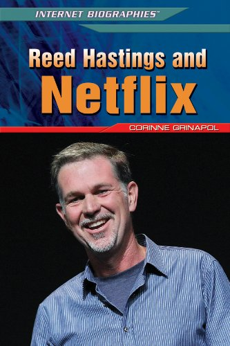 Reed Hastings and Netflix (Library Binding): Corinne Grinapol