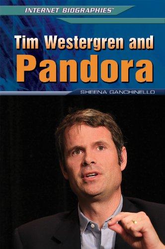 9781448895267: Tim Westergren and Pandora (Internet Biographies)