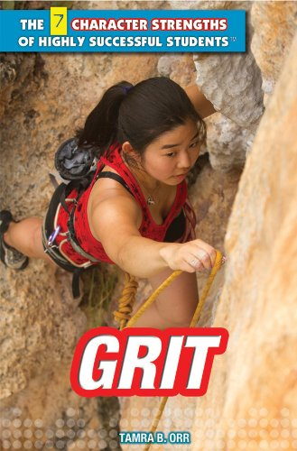Grit (7 Character Strengths of Highly Successful Students): Ramona Siddoway