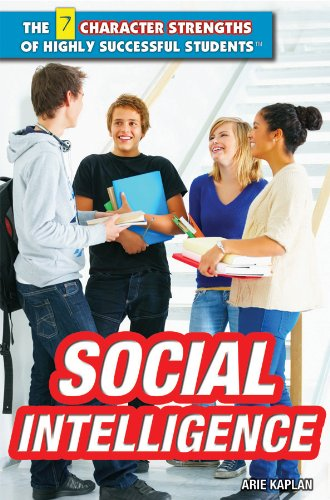 9781448895656: Social Intelligence (7 Character Strengths of Highly Successful Students)
