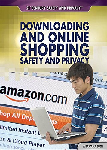 9781448895830: Downloading and Online Shopping Safety and Privacy (21st Century Safety and Privacy)