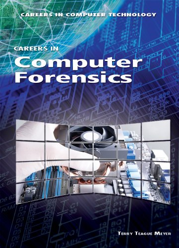 Careers in Computer Forensics (Careers in Computer Technology): Meyer, Terry Teague