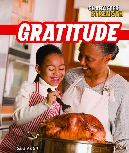 9781448896813: Gratitude (Character Strength)