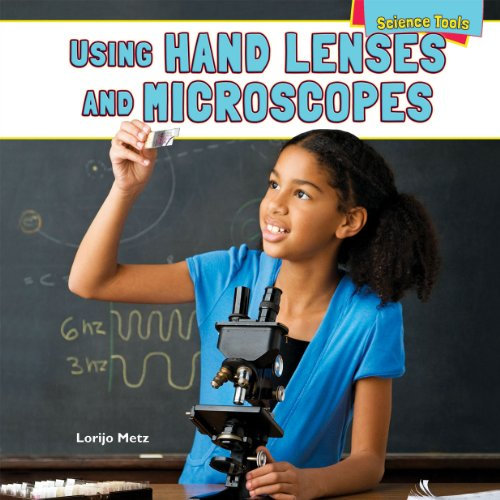 9781448898329: Using Hand Lenses and Microscopes (Science Tools (Powerkids Press))