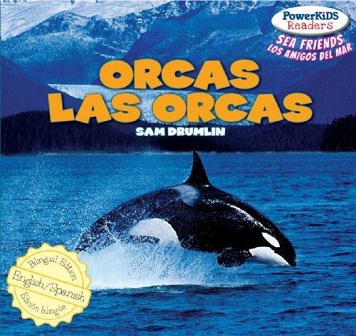 9781448899753: Orcas / Las Orcas (Powerkids Readers: Sea Friends / Los Amigos del Mar)