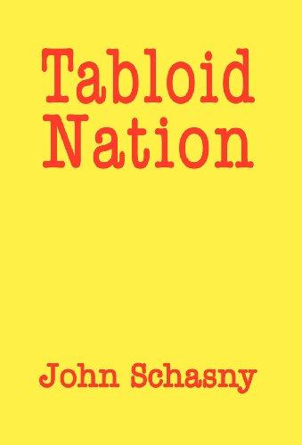 Tabloid Nation: John Schasny
