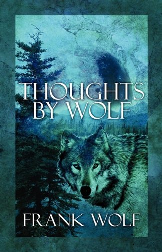 9781448919222: Thoughts by Wolf