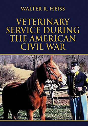 9781448920631: Veterinary Service During the American Civil War