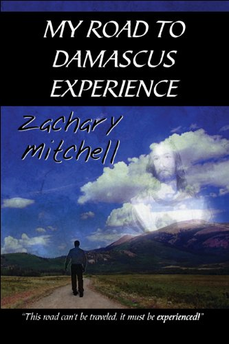 9781448921867: My Road to Damascus Experience