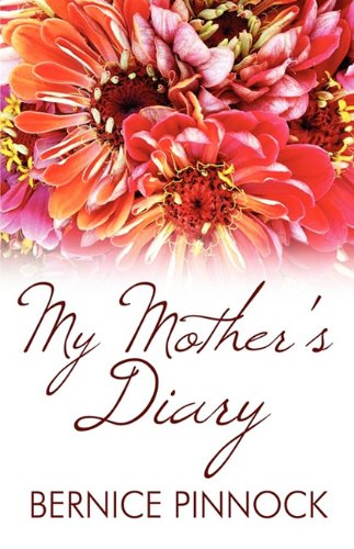 My Mothers Diary: Bernice Pinnock