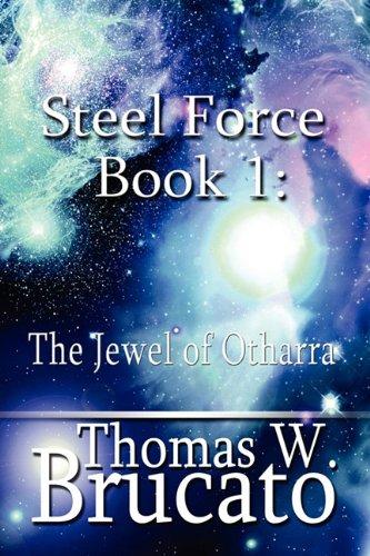 9781448926190: Steel Force Book 1: The Jewel of Otharra