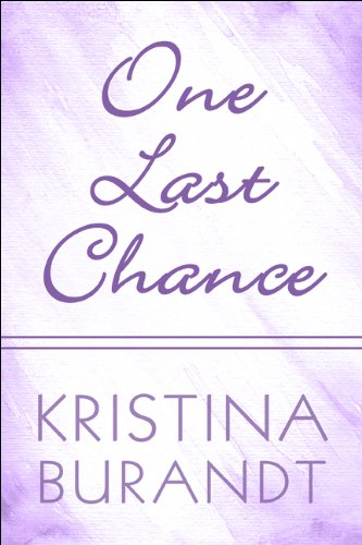 One Last Chance: Kristina Burandt