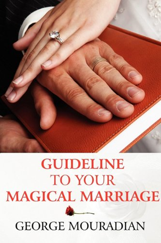 9781448930364: Guideline to Your Magical Marriage