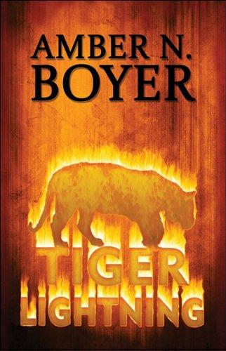 Tiger Lightning: Amber N. Boyer