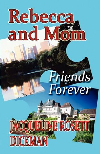 9781448940882: Rebecca and Mom: Friends Forever